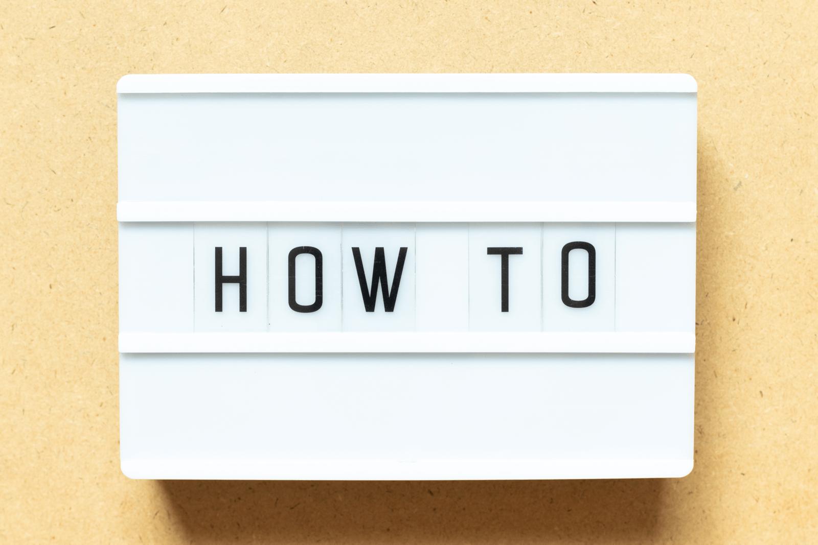 「HOW TO」と書かれた白いボックス